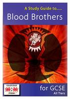 A Study Guide to Blood Brothers for...
