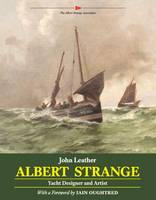 Albert Strange: Yacht Designer and...