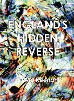 England's Hidden Reverse: A Secret...