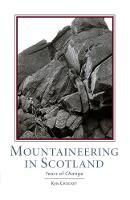 Mountaineering Scotland: Years of Change