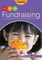 Fundraising: A Step by Step Guide to...