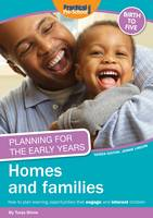 Planning for the Early Years: Homes and Families