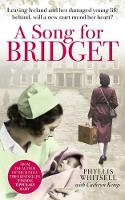 A Song for Bridget: The prequel to...