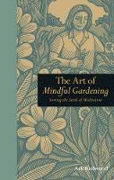 The Art of Mindful Gardening: Sowing...