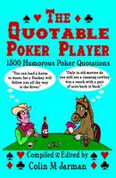 The Quotable Poker Player - Funny...