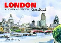 London Sketchbook: A Pictorial...