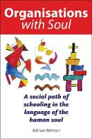 Organisations with Soul: A Social ...