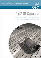 167 IB Secrets: Tips, Hints & Cunning...