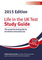 Life in the UK Test: Study Guide: The...