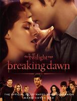 The Twilight Saga Breaking Dawn: The...