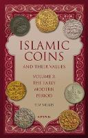Islamic Coins and Their Values Volume...