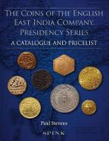 The Coins of the English East India...
