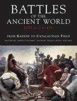 Battles Of The Ancient World:...