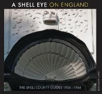 A Shell Eye on England: The Shell...