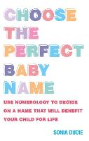 Choose the Perfect Baby Name: Use...