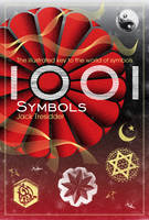 1001 Symbols: The Illustrated Key to...