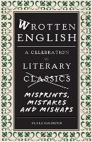 Wrotten English: A Celebration of...