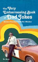 The Very Embarrassing Book of Dad...