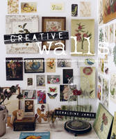 Creative Walls: How to Display and...