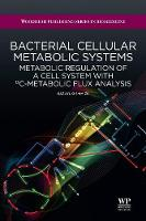 Bacterial Cellular Metabolic Systems:...