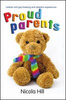 Proud Parents: Lesbian and Gay...