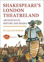 Shakespeare's London Theatreland:...
