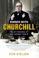 Dinner with Churchill: The Prime...