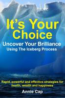 It's Your Choice - Uncover Your...
