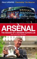 Arsenal: The Making of a Modern...