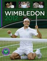 Wimbledon 2012: The Official Story of...
