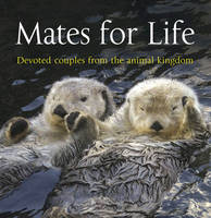 Mates for Life: Devoted Couples from...