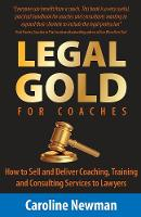LEGAL GOLD for Coaches - How to Sell...