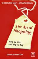 The Art of Shopping: How We Shop and...