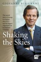 Shaking the Skies: The Untold Story ...
