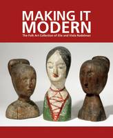 Making It Modern: The Folk Art...