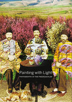 Painting with Light: Photography at...