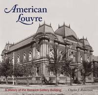 American Louvre: A History of the...