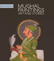 Mughal Paintings, Art and Stories: ...