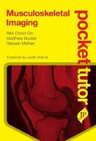 Pocket Tutor Musculoskeletal Imaging