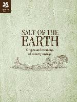 Salt of the Earth: Origins and...