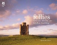 Follies: Fabulous, Fanciful and...