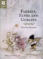 Faeries, Elves and Goblins: The Old...