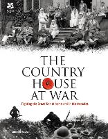 Country House at War: Fighting the...