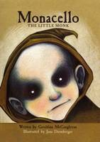 Monacello: The Little Monk: Book 1