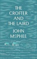 The Crofter and the Laird: Life on an...