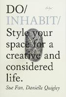Do Inhabit: Style Your Space for a...