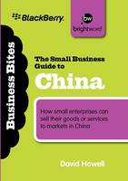 The Small Business Guide to China: ...
