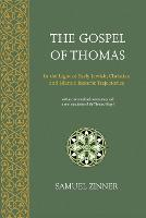 The Gospel of Thomas: In the Light of...