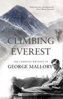 Climbing Everest: The Complete...