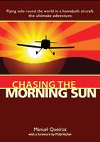 Chasing the Morning Sun: Flying Solo...